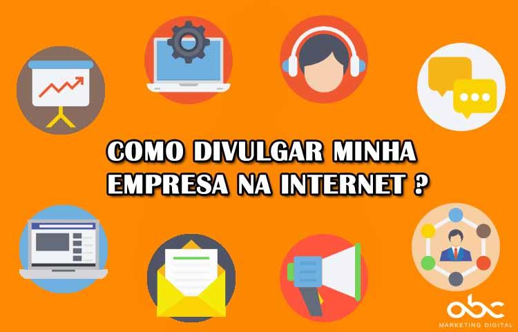 como divulgar minha empresa na internet gratis